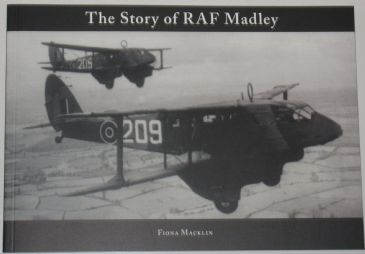 The Story of RAF Madley, by Fiona Macklin